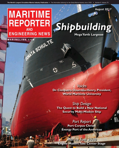Cover of August 2017 issue of Maritime Reporter and Engineering News Magazine