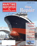 Maritime Reporter Magazine Cover Jan 2013 - Ship Repair & Conversion