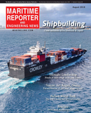 Maritime Reporter Magazine Cover Aug 2018 - The Shipyard Edition