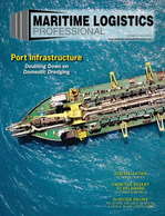 Maritime Logistics Professional Magazine Cover Jul/Aug 2018 - Port Infrastructure & Development
