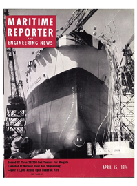 Maritime Reporter Magazine Cover Apr 15, 1974 -