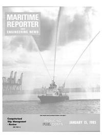 Maritime Reporter Magazine Cover Jan 15, 1985 -