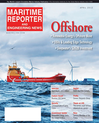 Maritime Reporter Magazine Cover Apr 2012 - Offshore Deepwater Annual