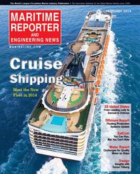 Maritime Reporter Magazine Cover Feb 2014 - Cruise Shipping Edition