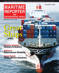 Maritime Reporter Magazine Cover Dec 2015 - Great Ships of 2015