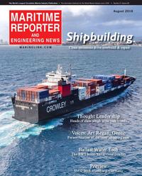 Maritime Reporter Magazine Cover Aug 2018 - The Shipyard Edition