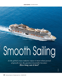 MR Mar-19#26 CRUISE SHIPPING • THE MARKET REPORT Smooth Sailing As the