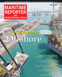 Maritime Reporter Magazine Cover Apr 2013 - Offshore Energy Edition