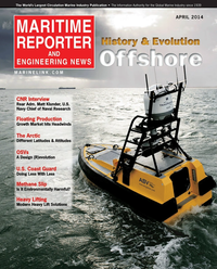Maritime Reporter Magazine Cover Apr 2014 - Offshore Edition