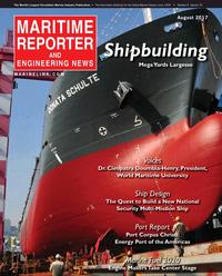 Maritime Reporter Magazine Cover Aug 2017 - The Shipyard Edition