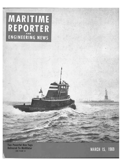 Cover of March 15, 1969 issue of Maritime Reporter and Engineering News Magazine