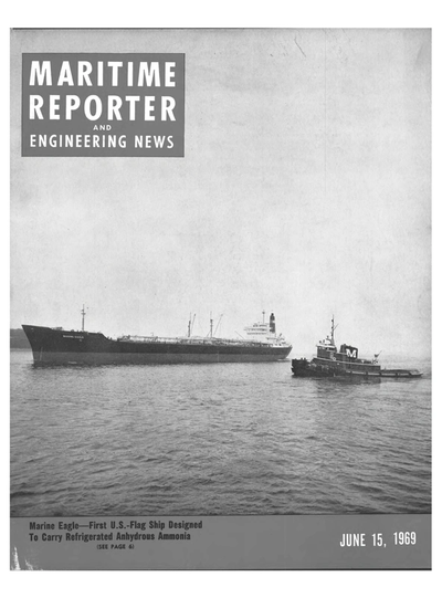 Cover of June 15, 1969 issue of Maritime Reporter and Engineering News Magazine