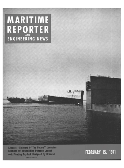 Cover of February 15, 1971 issue of Maritime Reporter and Engineering News Magazine
