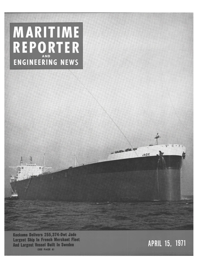 Cover of April 15, 1971 issue of Maritime Reporter and Engineering News Magazine