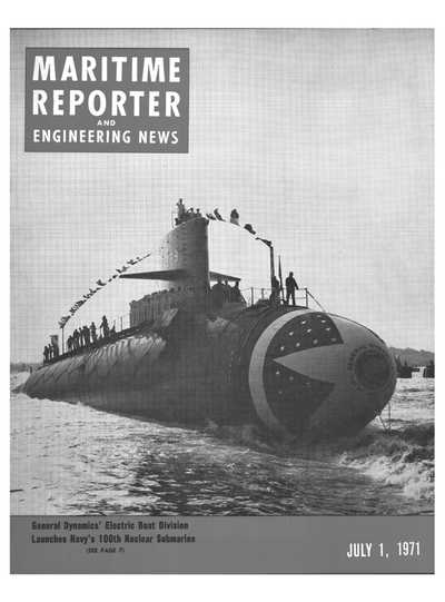 Cover of July 1971 issue of Maritime Reporter and Engineering News Magazine