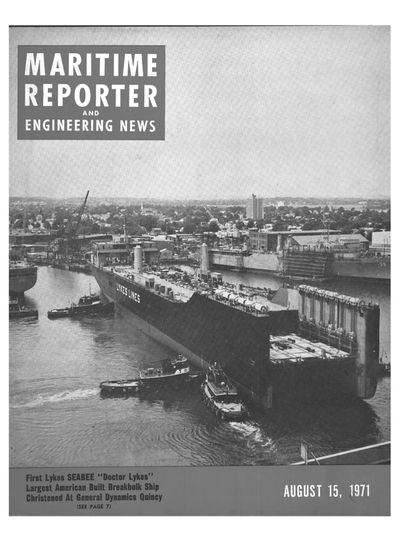 Cover of August 15, 1971 issue of Maritime Reporter and Engineering News Magazine