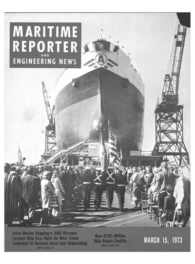 Cover of March 15, 1973 issue of Maritime Reporter and Engineering News Magazine