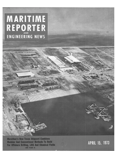 Cover of April 15, 1973 issue of Maritime Reporter and Engineering News Magazine