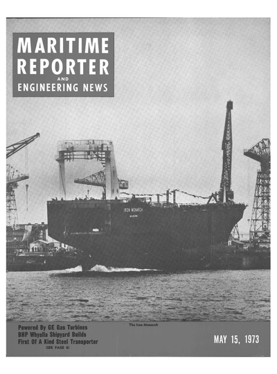 Cover of May 15, 1973 issue of Maritime Reporter and Engineering News Magazine