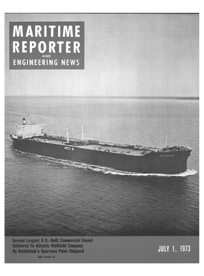 Cover of July 1973 issue of Maritime Reporter and Engineering News Magazine