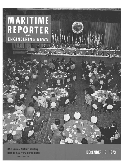 Cover of December 15, 1973 issue of Maritime Reporter and Engineering News Magazine