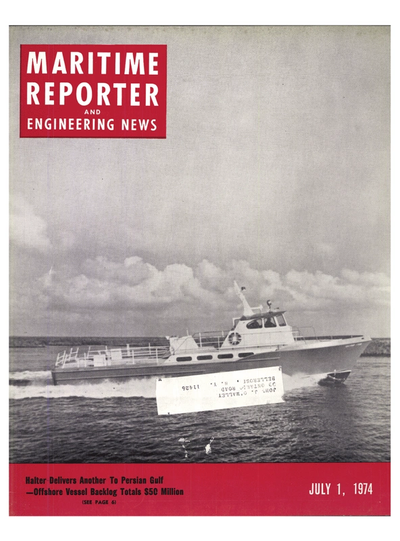 Cover of July 1974 issue of Maritime Reporter and Engineering News Magazine