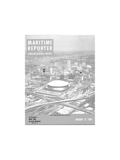 Cover of January 15, 1980 issue of Maritime Reporter and Engineering News Magazine