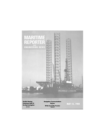 Cover of May 15, 1984 issue of Maritime Reporter and Engineering News Magazine