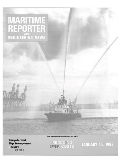 Cover of January 15, 1985 issue of Maritime Reporter and Engineering News Magazine