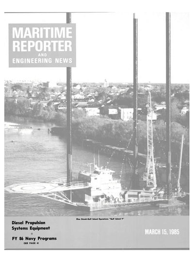 Cover of March 15, 1985 issue of Maritime Reporter and Engineering News Magazine