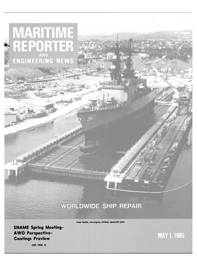 Cover of May 1985 issue of Maritime Reporter and Engineering News Magazine