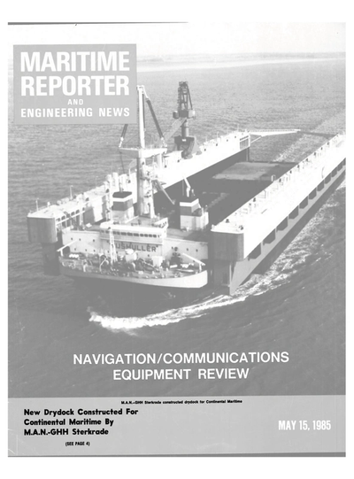 Cover of May 15, 1985 issue of Maritime Reporter and Engineering News Magazine