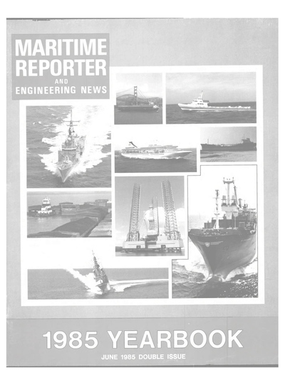 Cover of June 1985 issue of Maritime Reporter and Engineering News Magazine