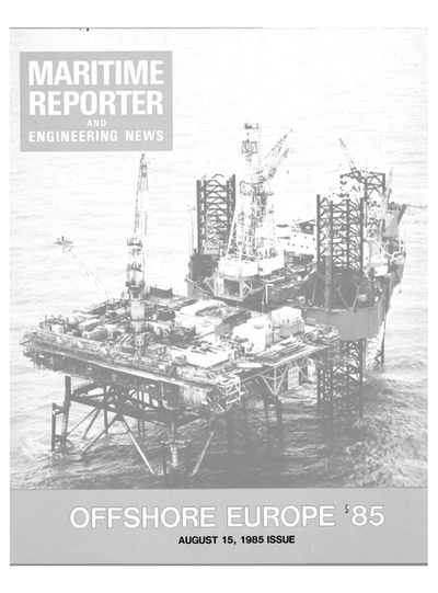 Cover of August 15, 1985 issue of Maritime Reporter and Engineering News Magazine