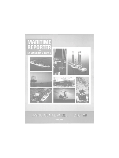 Cover of April 1988 issue of Maritime Reporter and Engineering News Magazine