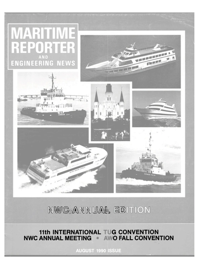Cover of August 1990 issue of Maritime Reporter and Engineering News Magazine