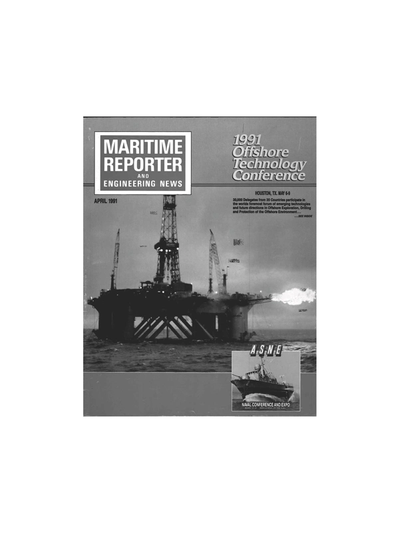 Cover of April 1991 issue of Maritime Reporter and Engineering News Magazine