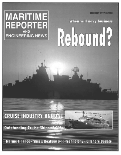 Cover of February 1997 issue of Maritime Reporter and Engineering News Magazine