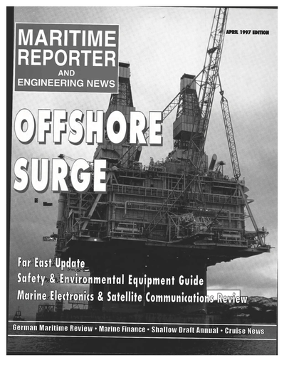 Cover of April 1997 issue of Maritime Reporter and Engineering News Magazine