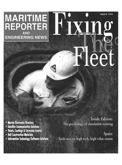 Cover of March 1999 issue of Maritime Reporter and Engineering News Magazine