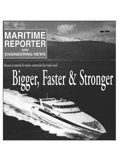 Cover of May 1999 issue of Maritime Reporter and Engineering News Magazine