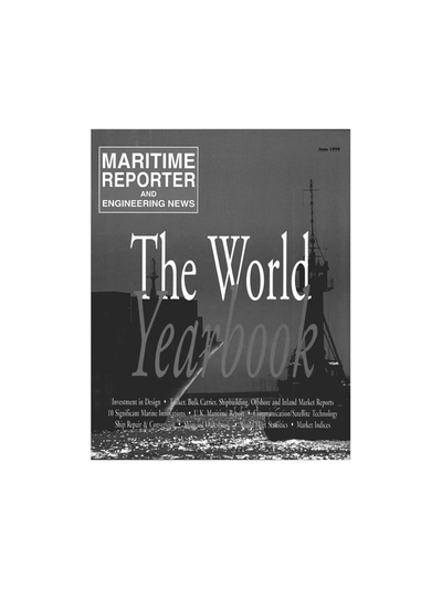 Cover of June 1999 issue of Maritime Reporter and Engineering News Magazine