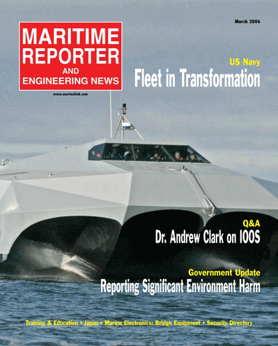 Cover of March 2006 issue of Maritime Reporter and Engineering News Magazine