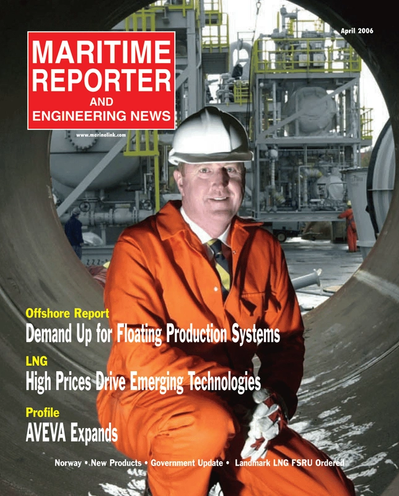 Cover of April 2006 issue of Maritime Reporter and Engineering News Magazine