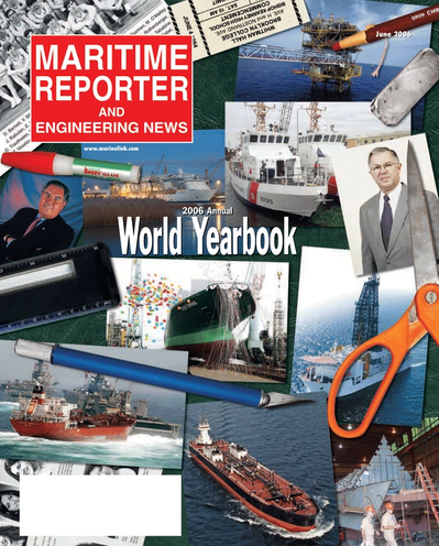 Cover of June 2006 issue of Maritime Reporter and Engineering News Magazine