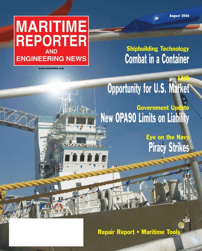 Cover of August 2006 issue of Maritime Reporter and Engineering News Magazine