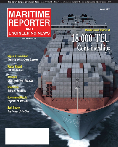 Cover of March 2011 issue of Maritime Reporter and Engineering News Magazine