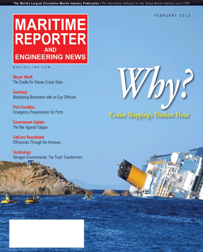Cover of February 2012 issue of Maritime Reporter and Engineering News Magazine