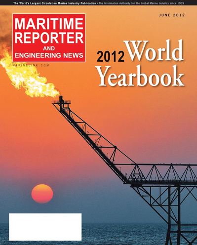Cover of June 2012 issue of Maritime Reporter and Engineering News Magazine
