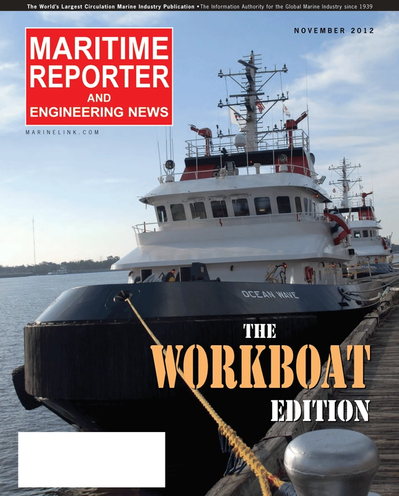 Cover of November 2012 issue of Maritime Reporter and Engineering News Magazine